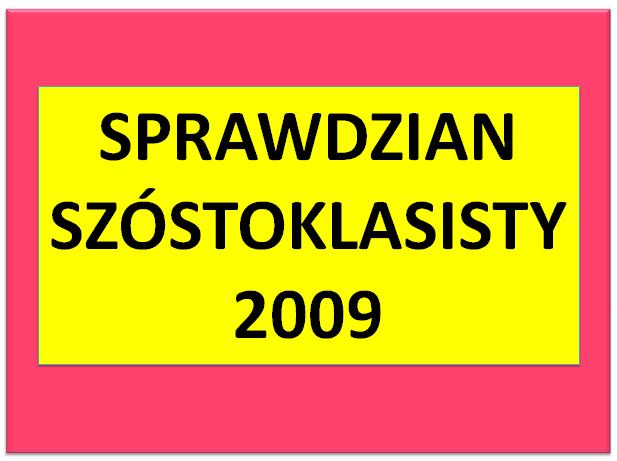 Sprawdzian szóstoklasisty 2009