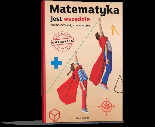 """""""Matematyka jest wszędzie"""" – darmowa książka"""