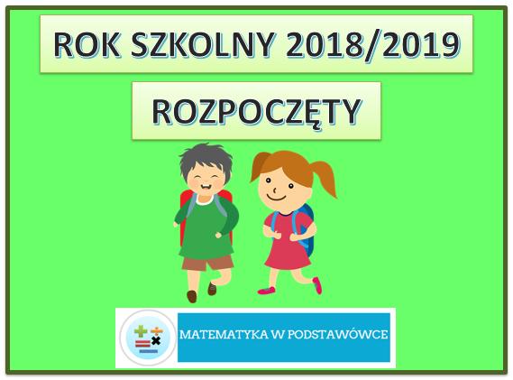 Rok szkolny 2018/2019 rozpoczęty
